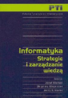 Informatyka : strategie i zarządzanie wiedzą