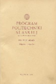 Program Politechniki Śląskiej im. Wincentego Pstrowskiego na rok akademicki 1962/63 i 1963/64