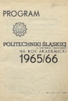 Program Politechniki Śląskiej im. Wincentego Pstrowskiego na rok akademicki 1965/66