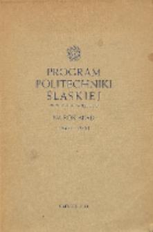 Program Politechniki Śląskiej im. Wincentego Pstrowskiego na rok akademicki 1960/61