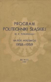 Program Politechniki Śląskiej im. Wincentego Pstrowskiego na rok akademicki 1958/59
