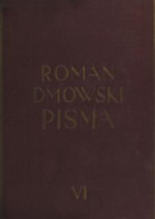 Pisma. T. 6, Polityka polska i odbudowanie państwa : druga połowa: wojna od r. 1917 - pokój