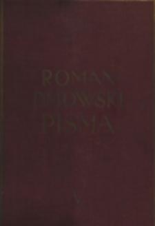 Pisma. T. 5, Polityka polska i odbudowanie państwa : pierwsza połowa: przed wojną - wojna do r. 1917