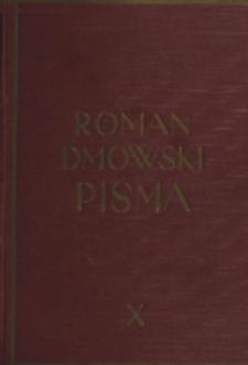Pisma. T. 10, Od obozu Wielkiej Polski do Stronnictwa Narodowego : (przemówienia, artykuły i rozprawy z lat 1925-1934)