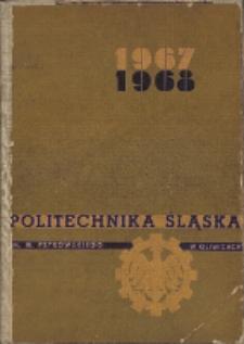 Politechnika Śląska im. Wincentego Pstrowskiego w Gliwicach 1967-1968