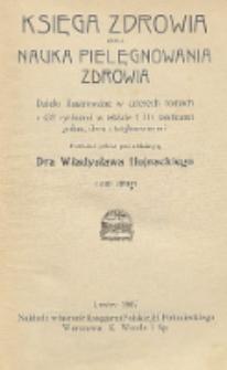 Księga zdrowia czyli Nauka pielęgnowania zdrowia : dzieło ilustrowane w czterech tomach z 432 rycinami w tekście i 114 tablicami jedno, dwu i trójbarwnemi. Tom 2