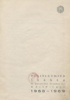 Politechnika Śląska im. Wincentego Pstrowskiego w Gliwicach 1968-1969
