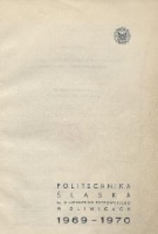 Politechnika Śląska im. Wincentego Pstrowskiego w Gliwicach 1969-1970