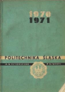Politechnika Śląska im. Wincentego Pstrowskiego w Gliwicach 1970-1971