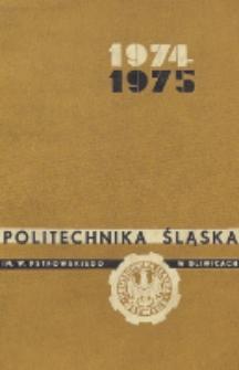 Politechnika Śląska im. Wincentego Pstrowskiego w Gliwicach 1974-1975