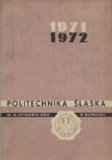 Politechnika Śląska im. Wincentego Pstrowskiego w Gliwicach 1971-1972