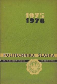 Politechnika Śląska im. Wincentego Pstrowskiego w Gliwicach 1975-1976