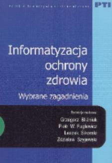 Informatyzacja ochrony zdrowia : wybrane zagadnienia