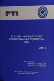 Systemy informatyczne : zastosowania i wdrożenia 2002. T. 2