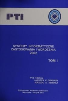 Systemy informatyczne : zastosowania i wdrożenia 2002. T. 1