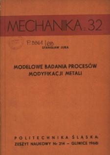 Modelowe badania procesów modyfikacji metali