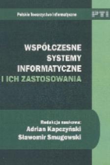 Współczesne systemy informatyczne i ich zastosowania : praca zbiorowa