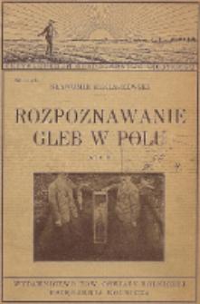 Rozpoznawanie gleb w polu na ziemiach polskich oraz obowiązujące klasyfikacje gruntów do celów rolniczych, meljoracyjnych, szacunkowych i podatkowych