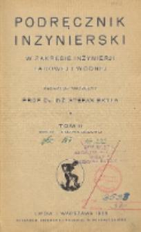 Podręcznik inżynierski w zakresie inżynierji lądowej i wodnej. T. 2, Przedmowa ; Treść tomu drugiego