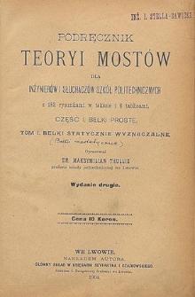 Podręcznik teoryi mostów dla inżynierów i słuchaczów szkół politechnicznych : z 94 rysunkami w tekście. Cz. 2, Łuki i wieszary