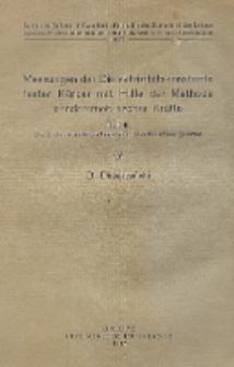 Messungen der Dielektrizitätskonstante fester Körper mit Hilfe der Methode ponderomotorischer Kräfte. T. 2, Die Dielektrizitätskonstante des kristallinischen Quarzes