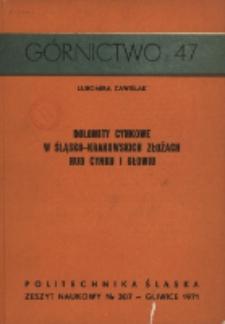 Dolomity cynkowe w śląsko-krakowskich złożach rud cynku i ołowiu (skrót)