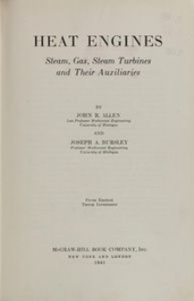 Heat engines : steam, gas, steam turbines and their auxiliaries