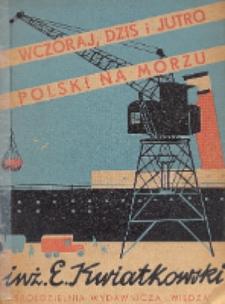 Wczoraj, dziś i jutro Polski na morzu