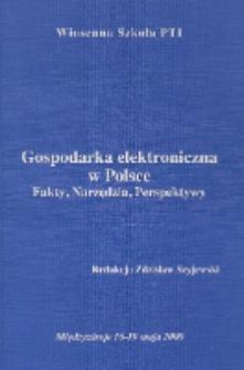 Gospodarka elektroniczna w Polsce : fakty, narzędzia, perspektywy