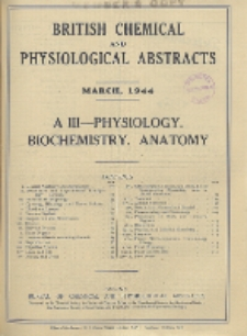 British Chemical and Physiological Abstracts. A. Pure Chemistry and Physiology. III. Physiology and Biochemistry (including Anatomy), March