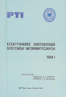 Efektywność zastosowań systemów informatycznych. T. 1