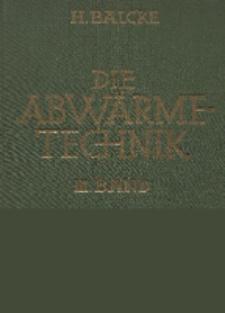 Die Abwärmetechnik. Bd. 3, Sondergebiete der Abwärmetechnik