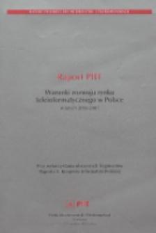 Raport Polskiej Izby Informatyki i Telekomunikacji. Warunki rozwoju rynku teleinformatycznego w Polsce w latach 2005-2007