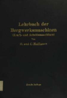 Lehrbuch der Bergwerksmaschinen : (Kraft- und Arbeitsmaschinen)