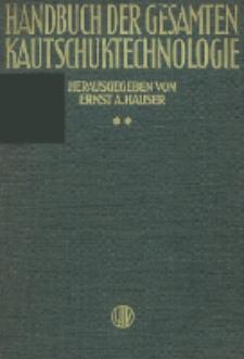 Handbuch der gesamten Kautschuktechnologie. Bd. 2