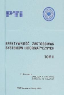 Efektywność zastosowań systemów informatycznych. T. 2