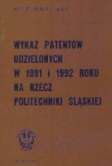 Wykaz patentów udzielonych w 1991 i 1992 roku na rzecz Politechniki Śląskiej