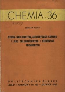 Studia nad kinetyką autoksydacji kumenu i jego chlorowcowych i nitrowych pochodnych
