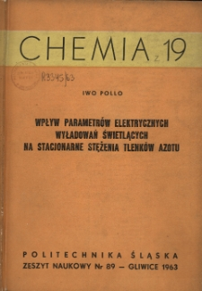 Wpływ parametrów elektrycznych wyładowań świetlących na stacjonarne stężenia tlenków azotu