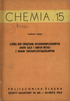 Studia nad związkami chlorokompleksowych jonów galu i innych metali z jonami trójfenylotetrazoliowymi