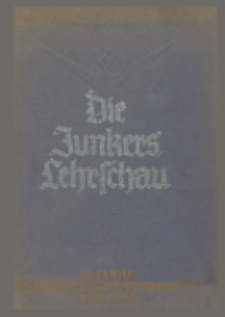 Die Junkers-Lehrschau : eine Fuhrung durch die Lehrschau der Junkers Flugzeug- und -Motorenwerke A.-G., Dessau