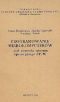 Programowanie mikrokomputerów : (pod kontrolą systemu operacyjnego CP/M)