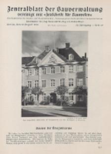 Zentralblatt der Bauverwaltung vereinigt mit Zeitschrift für Bauwesen : mit Nachrichten der Reichs- und Staatsbehörden. Jg. 58, H. 32