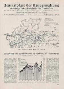 Zentralblatt der Bauverwaltung vereinigt mit Zeitschrift für Bauwesen : mit Nachrichten der Reichs- und Staatsbehörden. Jg. 58, H. 36
