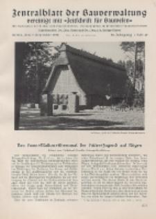 Zentralblatt der Bauverwaltung vereinigt mit Zeitschrift für Bauwesen : mit Nachrichten der Reichs- und Staatsbehörden. Jg. 58, H. 49