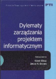 Dylematy zarządzania projektem informatycznym