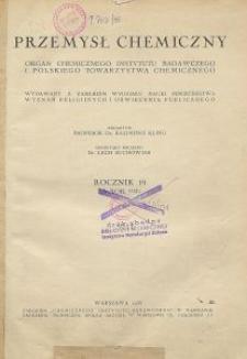 Przemysł Chemiczny. Organ Chemicznego Instytutu Badawczego i Polskiego Towarzystwa Chemicznego. Rocznik XIX, Zeszyt 4