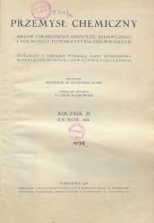 Przemysł Chemiczny. Organ Chemicznego Instytutu Badawczego i Polskiego Towarzystwa Chemicznego. Rocznik XX, Zeszyt 3 - 4
