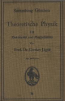 Theoretische Physik. 3, Elektrizität und Magnetismus : mit 35 Figuren
