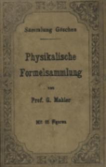 Physikalische Formelsammlung : mit 65 Figuren